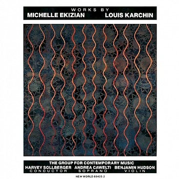 Louis Karchin/Michelle Ekizian