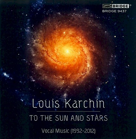 Louis Karchin: To the Sun and Stars