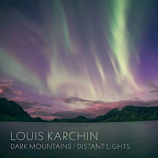 Dark Mountains/Distant Lights